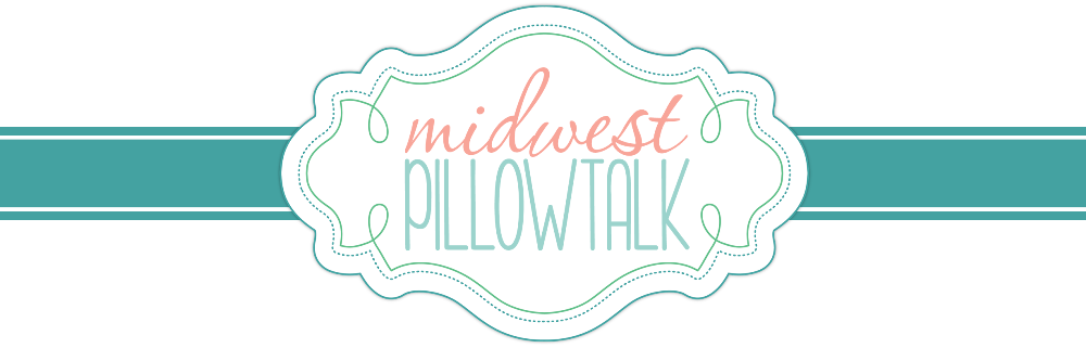 Midwest Pillowtalk