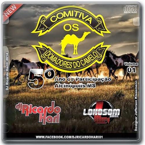 CD Comitiva Os Domadores Do Camelo (Dj Ricardo Hari - Oficial LokoSom)
