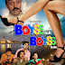 BOYSS TOH BOYSS HINDI FULL MOVIE WATCH ONLINE(2013)