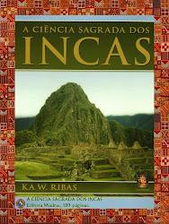 Livro: A CIÊNCIA SAGRADA DOS INCAS