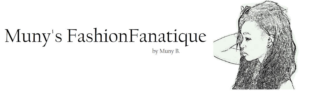 Muny'sFashionFanatique