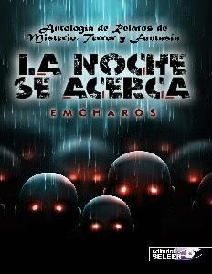 Los mejores y más aterradores y fantásticos relatos de Emcharos, reunidos en un sólo libro...
