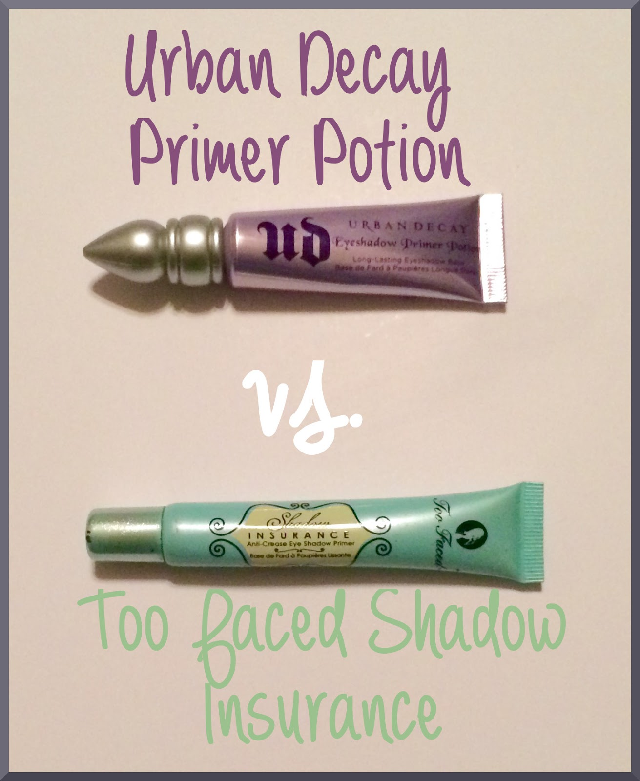 Eye shadow primer urban decay primer potion, too faced shadow insurance