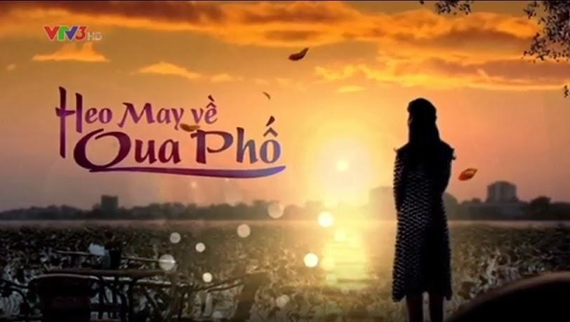 Heo May Về Qua Phố - Heo May Ve Qua Pho VTV3