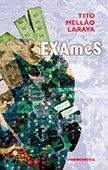 """""""Exames"""" de Tito Mellão Laraya"""