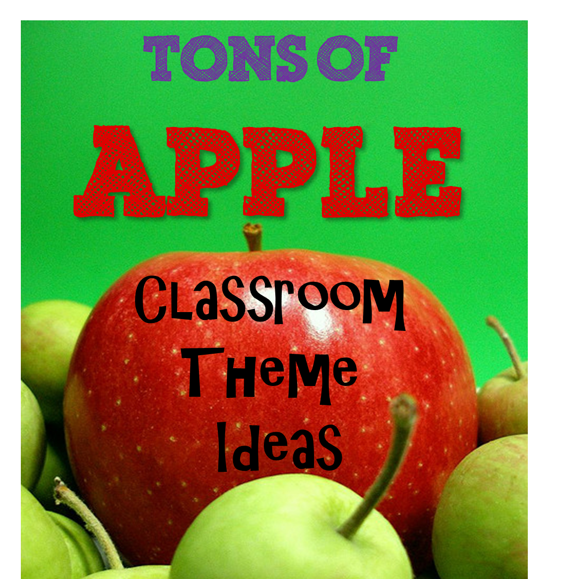 Your teacher 39 s aide apple classroom theme for Apple tree classroom decoration
