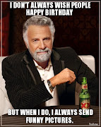 Happy Birthday Funny Pictures (dont always wish people happy birthday but when do always send funny pictures)