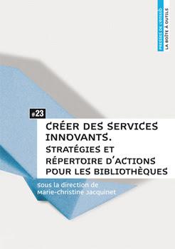 Bibliothèques - Boîte à outils : créer des services innovants dans Actualité éditoriale, vient de paraître BAOCreerservices%2Binnovants