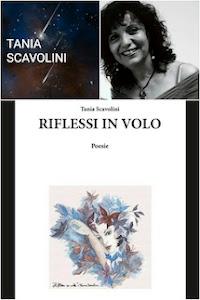 """Raccolta di poesia """"Riflessi in volo"""", di Tania Scavolini, by Izabella Teresa Kostka"""