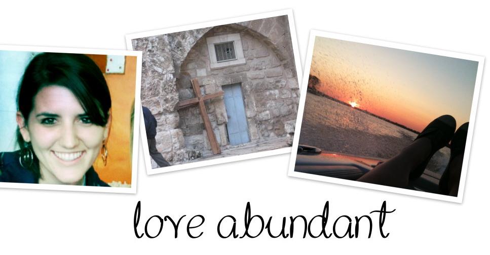 Love Abundant.