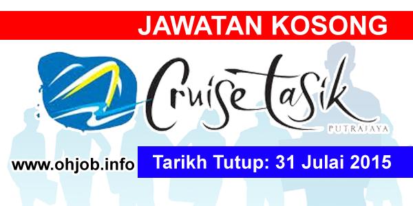 Jawatan Kerja Kosong Cruise Tasik Putrajaya (CTP) logo www.ohjob.info julai 2015