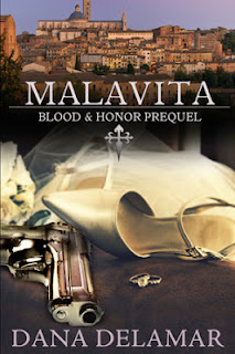 Malavita (Blood and Honor Prequel) by Dana Delamar