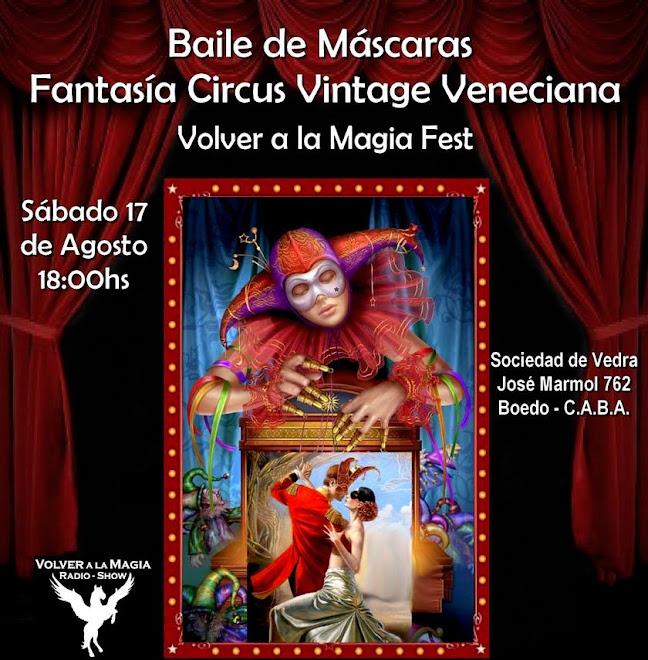 BAILE DE MASCARAS FANTASIA CIRCUS VINTAGE VENECIANA