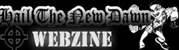 Hail The New Dawn webzine
