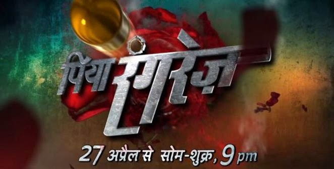 """Piya Rangrezz"" Upcoming Life OK  Tv Show Story 