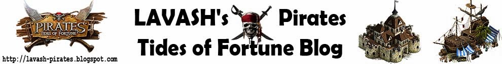 LAVASH's Pirates Tides of Fortune Blog