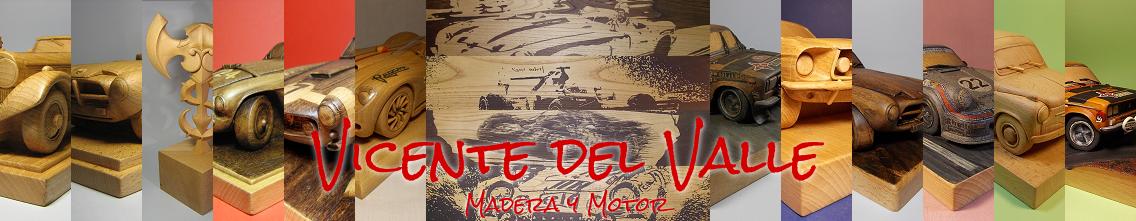 Vicente del Valle - Madera y Motor