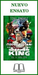 ¡Todos flotan! Las pesadillas de Stephen King Vol. II (1990-2019)