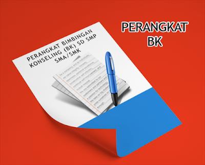 PERANGKAT BIMBINGAN KONSELING (BK) SD SMP SMA/SMK