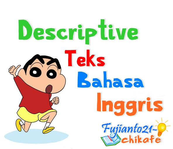 Contoh Singkat Descriptive Text Pendek Bahasa Inggris