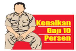 Pegawai Negeri Sipil PNS naik Gaji