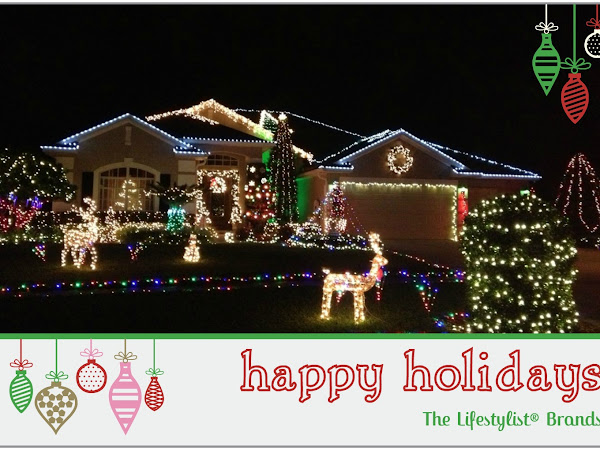 Happy Holidays From The Lifestylist Family!