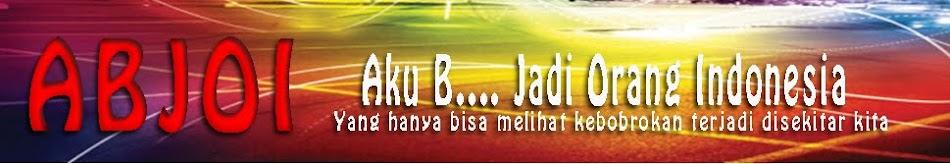 Aku Bangga Jadi Orang Indonesia
