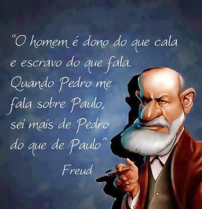 O homem é dono do que cala e escravo do que fala. Quando Pedro me fala sobre Paulo, sei mais de Pedro do que de Paulo facebook Tudo Nosso