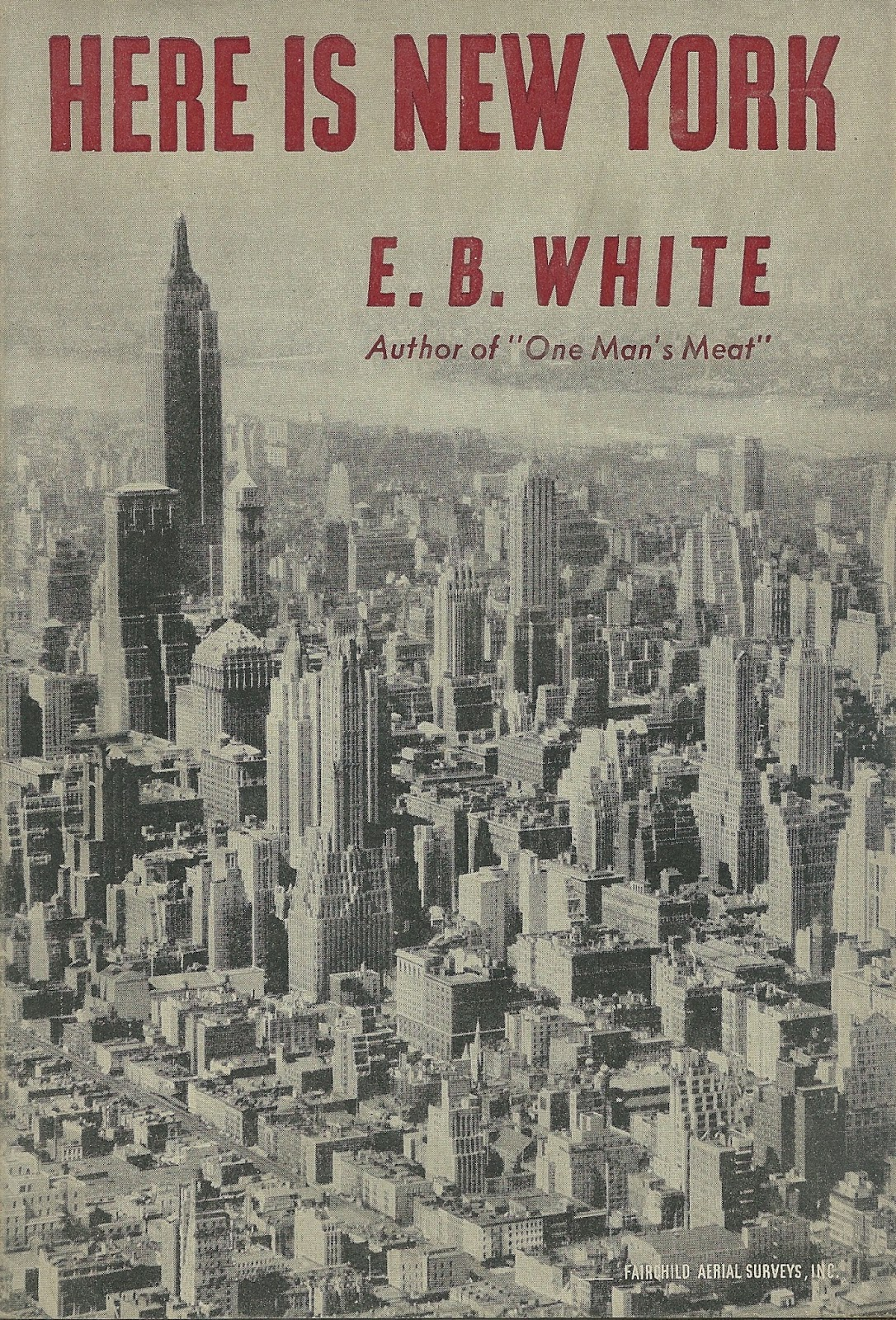 """here is new york by e.b. white essay For a long life, retire to manhattan in his famous essay about new york, e b white distinguished among three when white's essay, """"here is."""