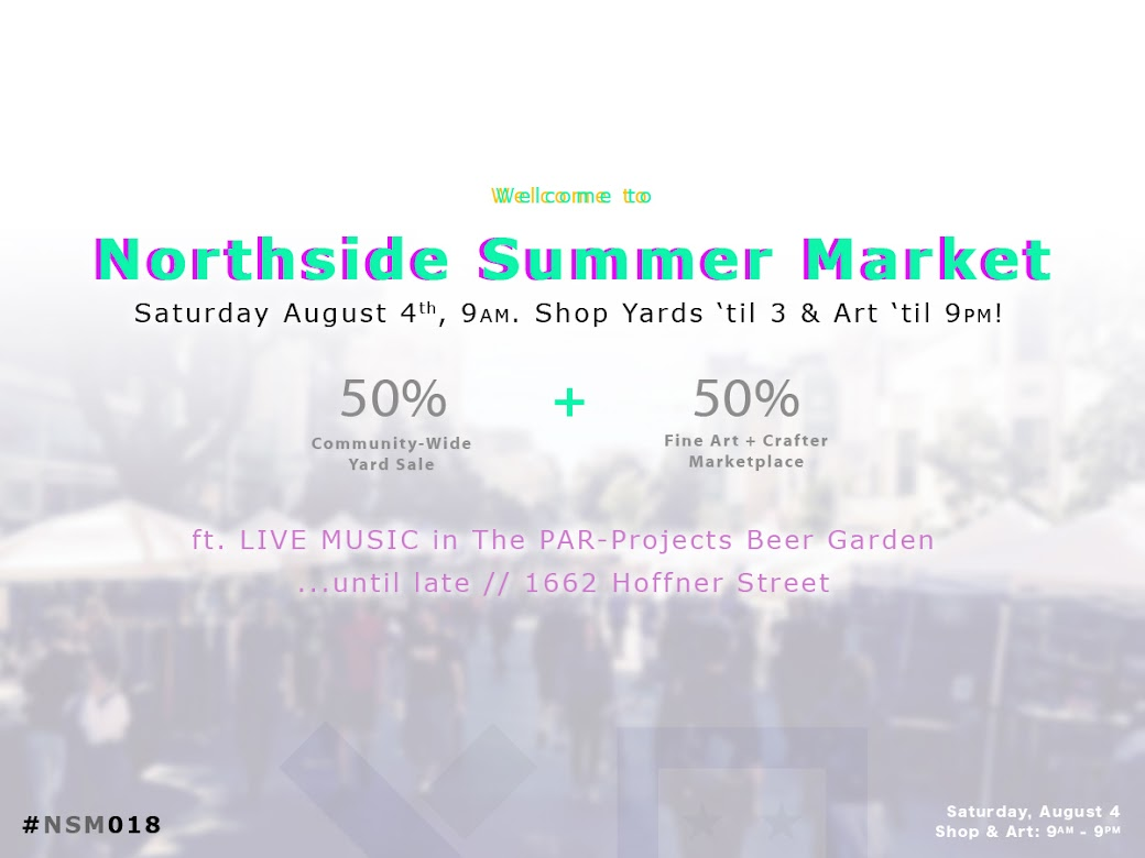Northside Summer Market // A Community-Wide Yard Sale & Art Fair