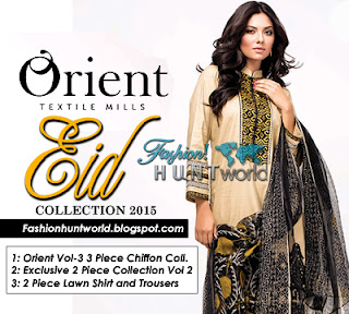 Orient Summer Collection 2015-2016 Vol-3 | 2 Piece & 3 Piece Lawn Suits For Eid Ul Fitr