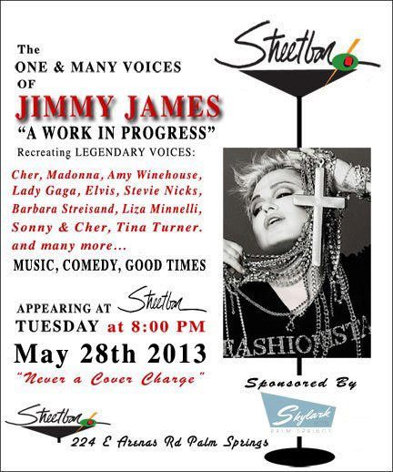 "Palm Springs - JIMMY JAMES ""A Work in Progress"" #Streetbar May 28th - 8pm"