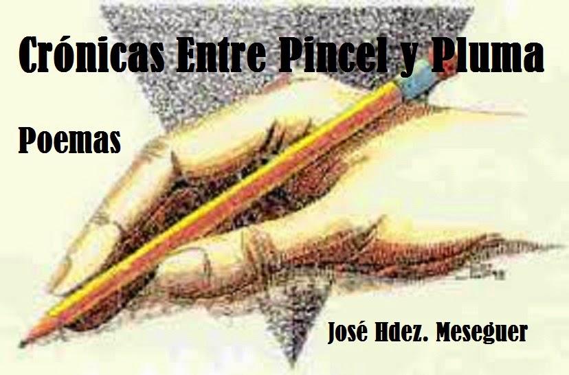 Crónicas Entre Pincel Y Pluma. Poemas.