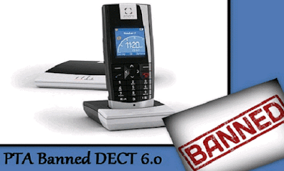 PTA bans use of DECT 6.0 cordless phones in Pakistan