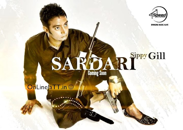 Sardari Sippy Gill Song Out Soon