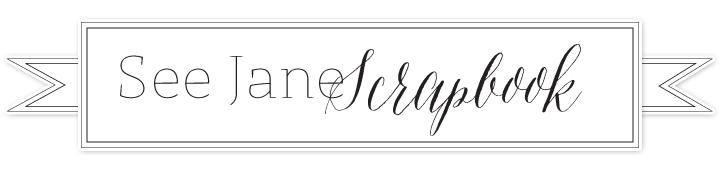 See Jane Scrapbook