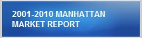 2001-2010 Manhattan Market Report