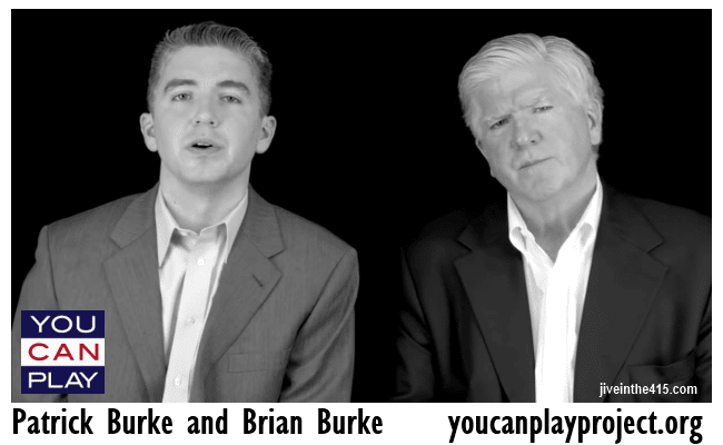 "The ""You Can Play Project"" founder Patrick Burke and his Dad Brian Burke."