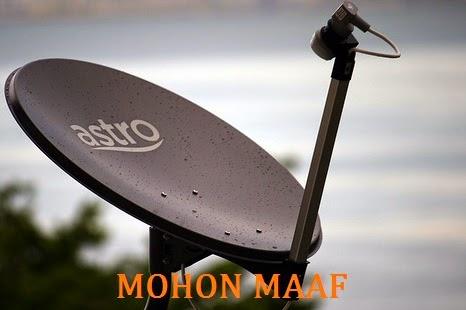Astro mohon maaf buka semua saluran pada 29 ogos hingga 1 Sept