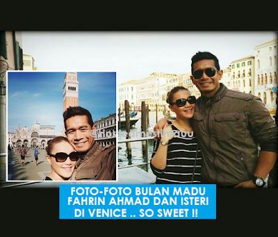 5 Gambar Fahrin Ahmad dan isteri berbulan madu di Venice