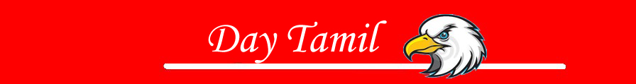 Day Tamil | Tamil News | Online Tamil News | Tamil Portal | தமிழ் செய்திகள் | டே தமிழ்
