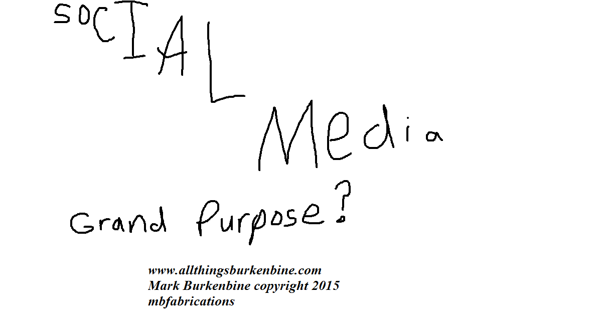 Can Social Media have a grand purpose?