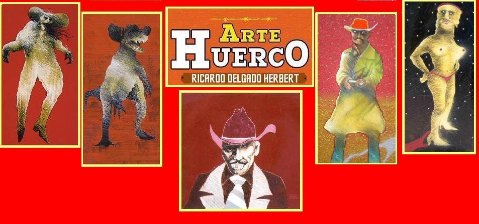 Ricardo Delgado Herbert - Arte Huerco