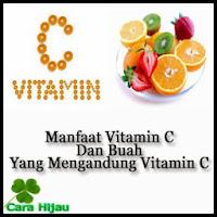 Manfaat Vitamin C, Dan Buah Yang Mengandung Vitamin C