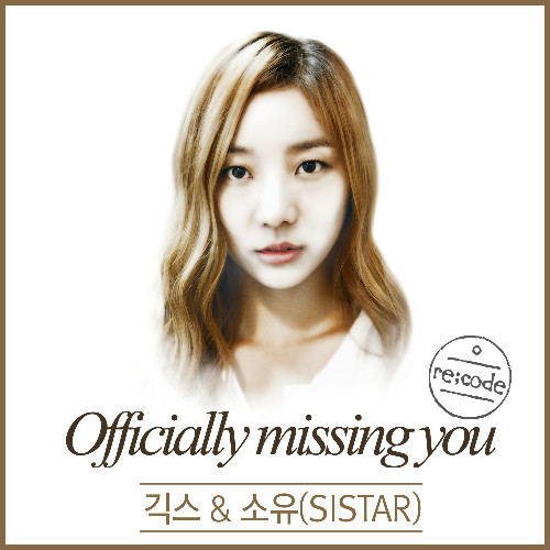 Officially Missing You, Too - Geeks ft. Sistar Soyu