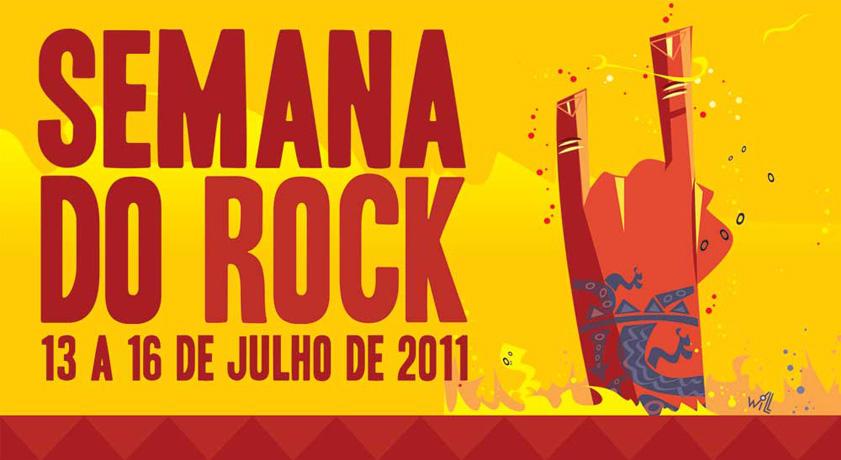 Semana do Rock 13 a 16 de Julho 2011