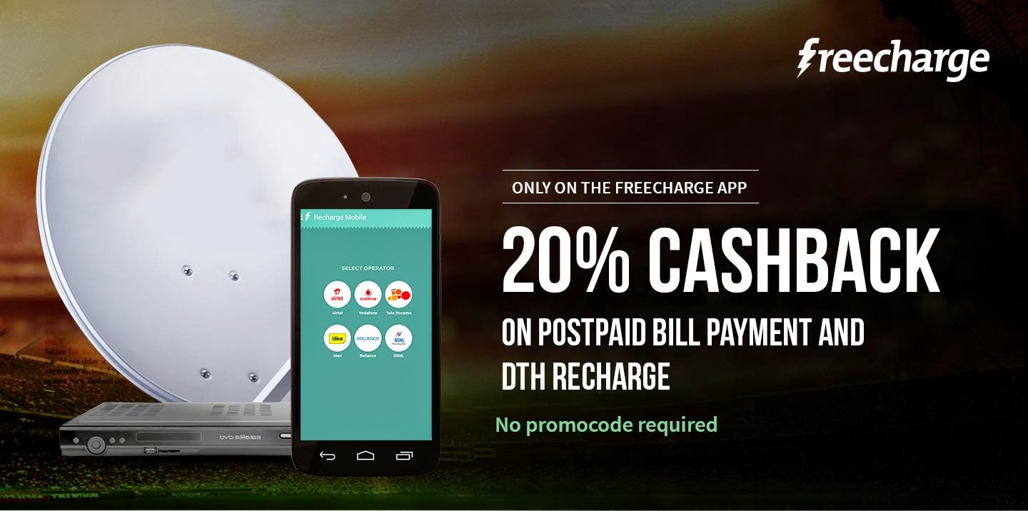 20% instant cashback on freecharge In April May Offer in Postpaid & DTH Recharge