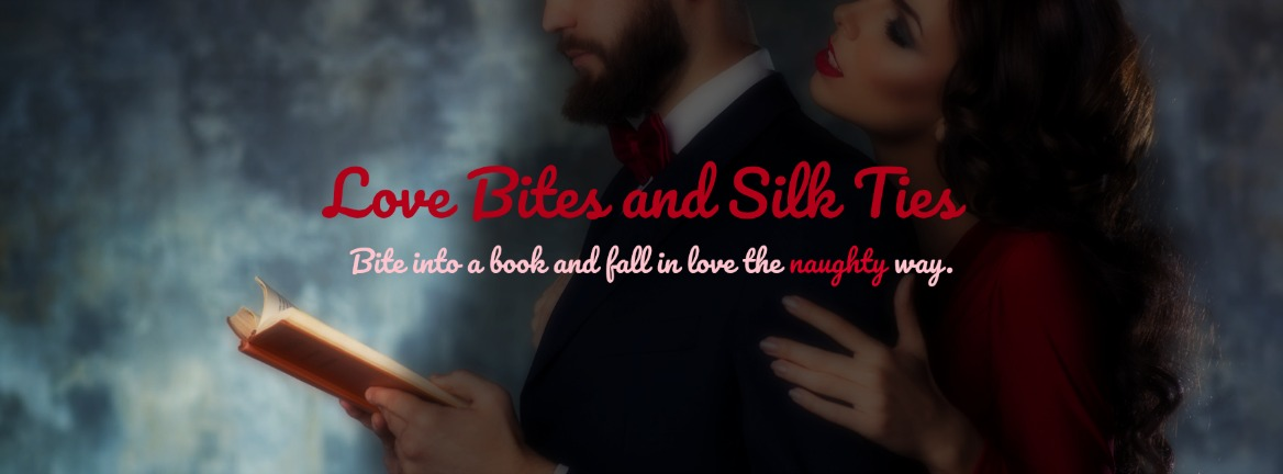 Love Bites and Silk Ties