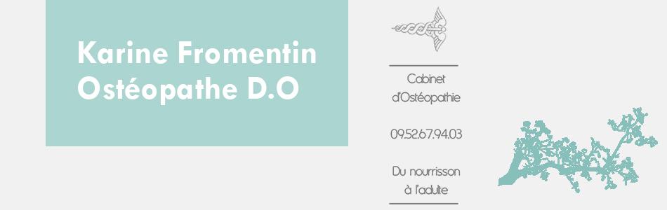 Karine Fromentin, Ostéopathe