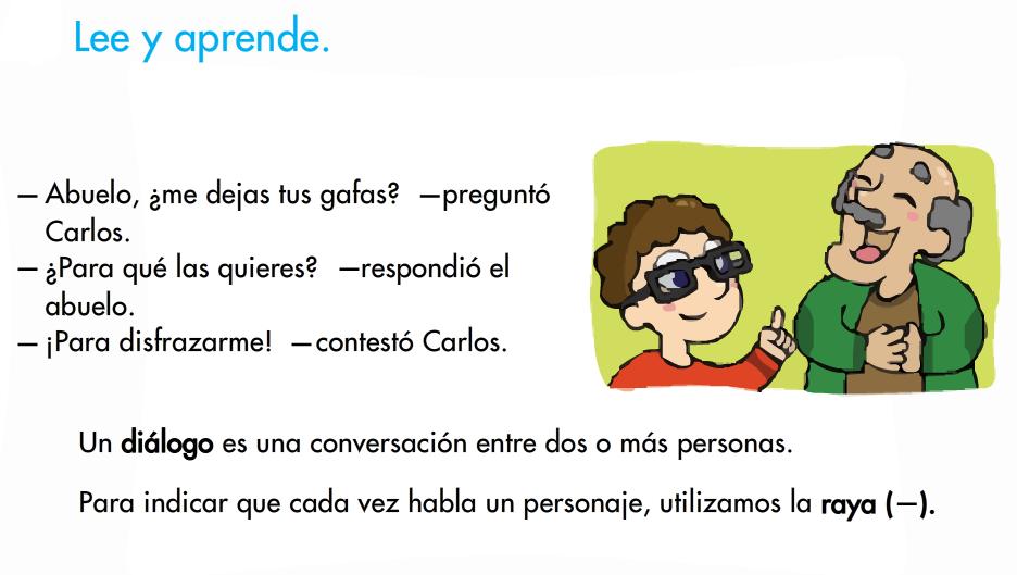 http://www.primerodecarlos.com/SEGUNDO_PRIMARIA/mayo/tema_4_3/actividades/una_una/lengua/dialogo_3/dialogo.swf